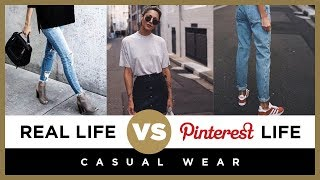 Pinterest Life vs. Real Life: Casual Wear