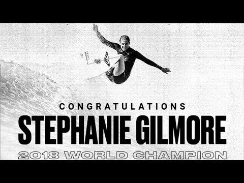 Congratulations 2018 WSL Champ Stephanie Gilmore!
