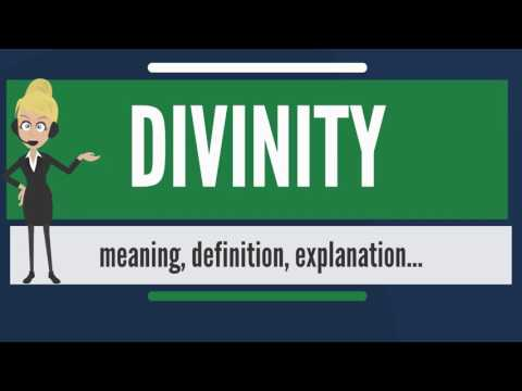 What is DIVINITY? What does DIVINITY mean? DIVINITY meaning, definition & explanation