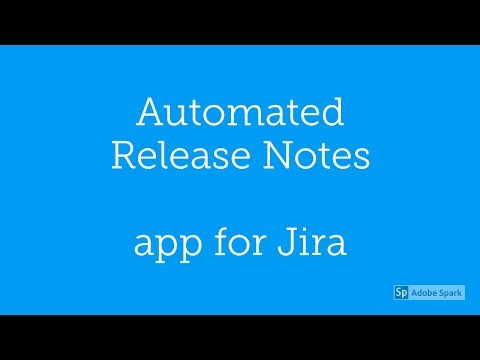 Automated Release Notes App For Jira