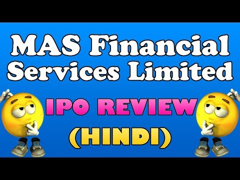 MAS Financial IPO Review | MAS Financial Services IPO Detail | MAS Financial Services Limited IPO