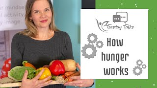 TUESDAY TALKS - How hunger works