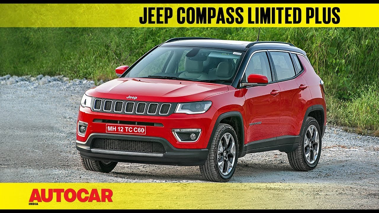 Jeep Compass Limited Plus What S New First Look Autocar India Youtube