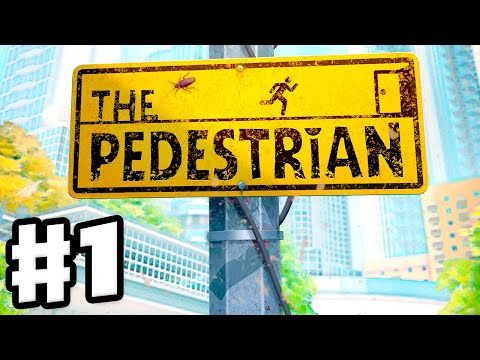 The Pedestrian - Gameplay Walkthrough Part 1 - Puzzle Platformer on Public Signs! (PC)