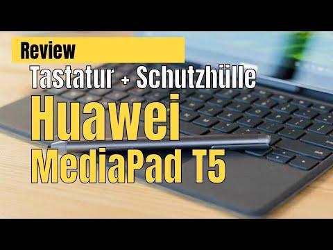 Huawei MediaPad T5 / Test Tastatur & Schutzhülle / Tablet in