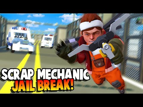 BREAKING OUT OF PRISON! JAILBREAK! - Scrap Mechanic Gameplay Roleplay - Explosive Update