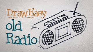 How to Draw an Old Radio - Draw Easy | Freehand Easy-to-Follow Drawings