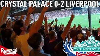 Crystal Palace v Liverpool 0-2 | LFC Goal Reactions