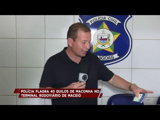Polícia flagra 40 quilos de maconha no terminal rodoviário de Maceió