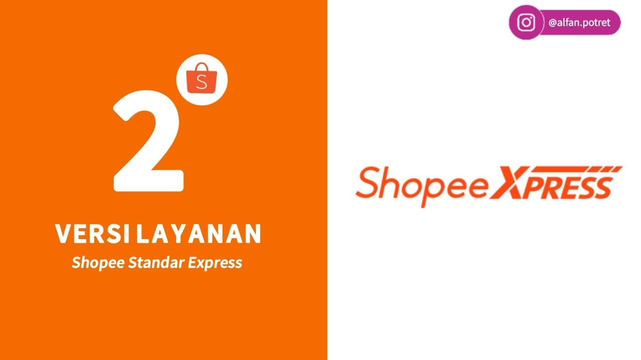 Sistem Pengiriman Shopee Standar Express Youtube
