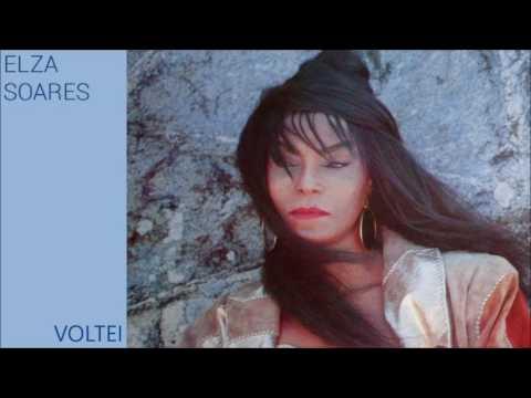 Elza Soares - Voltei (Álbum Completo Oficial - 1988)