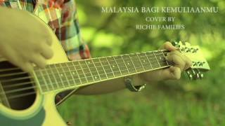 Malaysia Bagi Kemuliaanmu - Richie Families