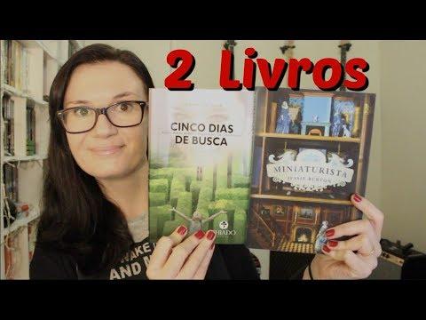 2 LIVROS: Cinco dias de Busca (Leonardo Silva) + Miniaturista (Jessie Burton)