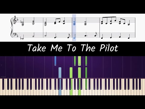 How To Play The Piano Part Of TAKE ME TO THE PILOT By ELTON JOHN (sheet Music)