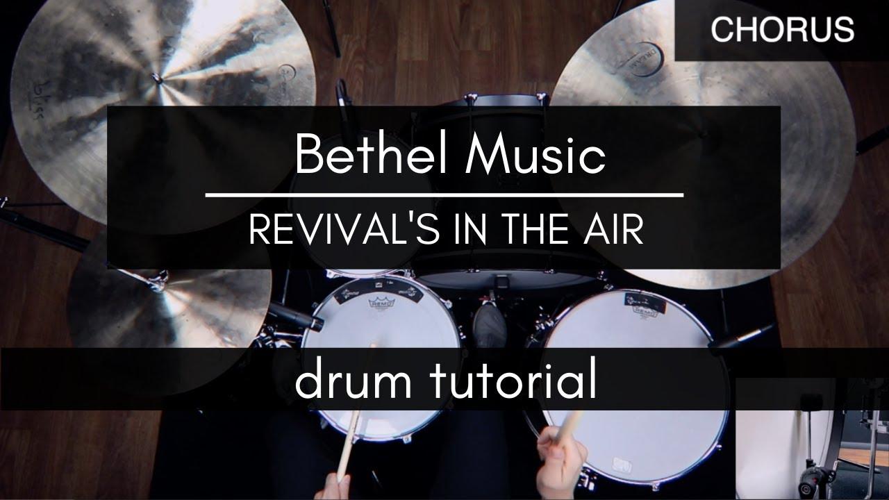 Revival's In The Air - Bethel Music (Drum Tutorial/Play-through)