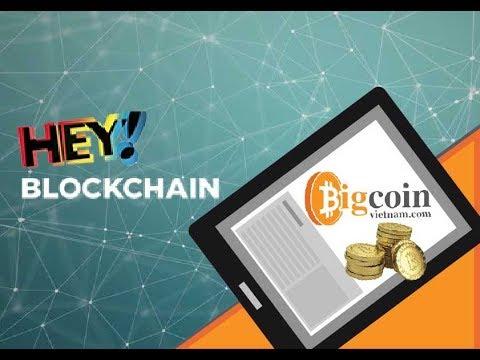 Hey Blockchain - Blockchain highlight conference in Vietnam - 22/04/2018