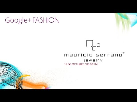 Mauricio Serrano Google+ Fashion 2014