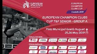 Emisión en directo de European Champion Clubs Cup, Castelló 2019  (25 y 26 de mayo de  2019)