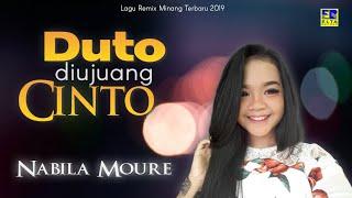 Nabila Moure - Duto Di Ujuang Cinto [Lagu Remix Minang Terbaru 2019] Official Music Video
