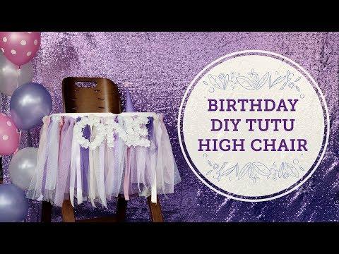 Birthday Tutu High Chair DIY 🎁 | BalsaCircle.com