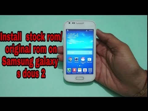 how to install Stock Rom / original rom on Samsung Galaxy S Duos 2 in hindi by pc by tech to review