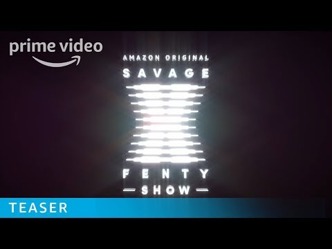 Savage x Fenty Show - Teaser Trailer | Prime video