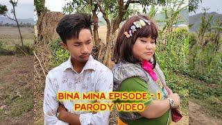 BINA MINA EPISODE - 1 (MANIPURI PARODY 2020)