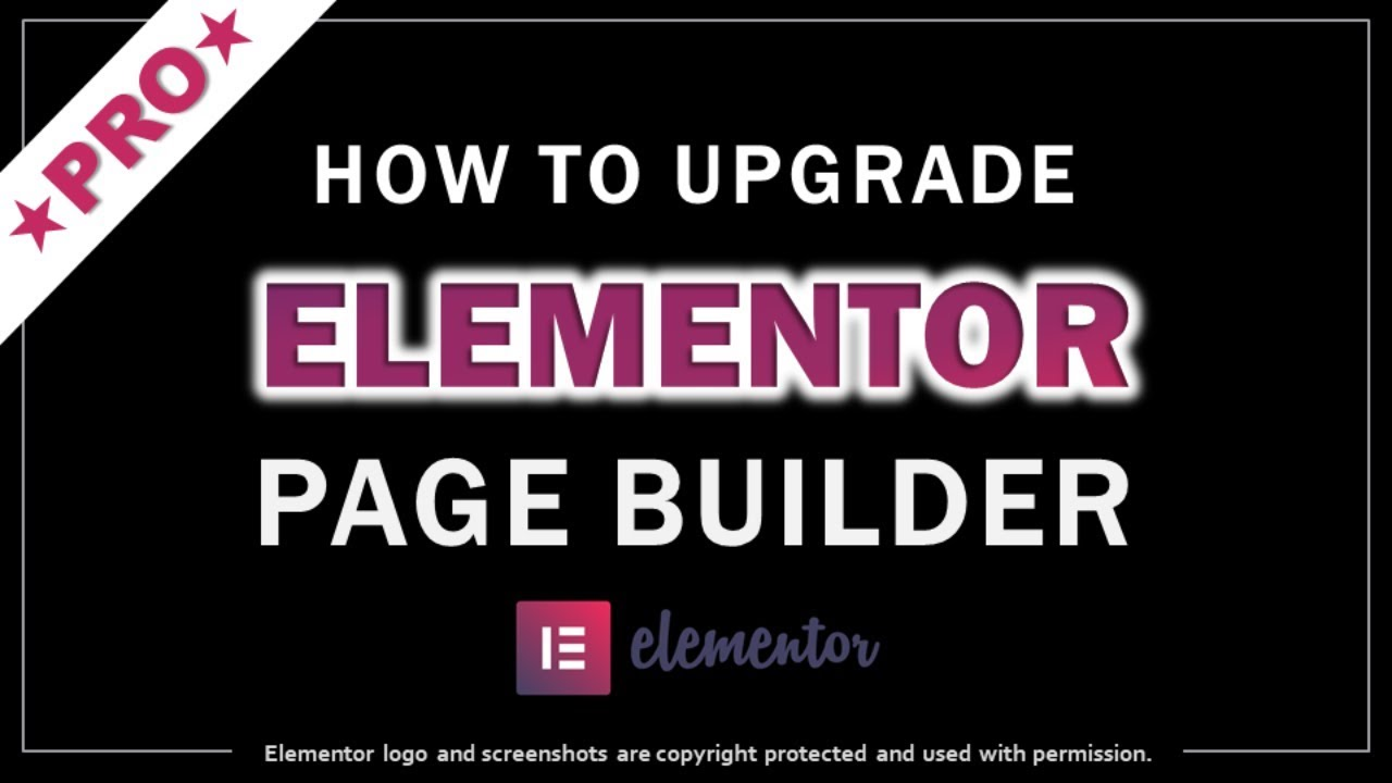 How to Upgrade to Elementor Pro - YouTube