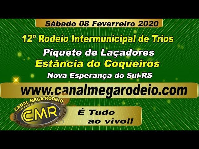 12º Rodeio  Intermunicipal de Trios .Sabado 08 de fevereiro de 2020 -Nova Esperança do Sul-RS