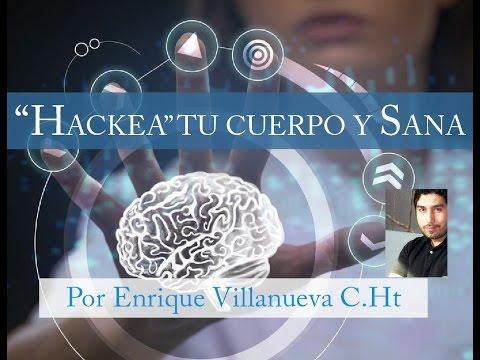 """""""Hackea"""" tu Cuerpo y Sana"""