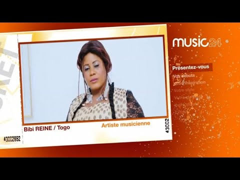 MUSIC 24 - Togo: Bibi Reine, Artiste