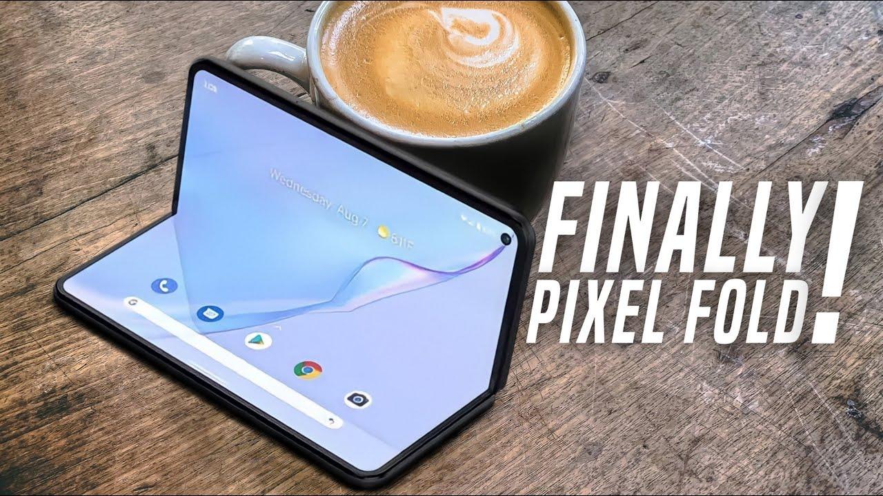 Google Pixel Fold  ITS HAPPENING