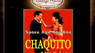 Chaquito and his Orchestra -- Midnight Cha Cha Cha