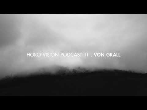 Von Grall - Horo Vision Podcast 11