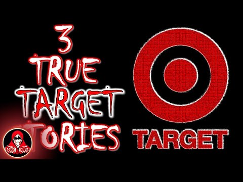 3 TRUE Target Scary Stories