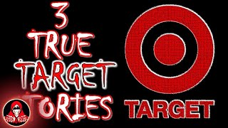 3 TRUE Target Scary Stories - Darkness Prevails