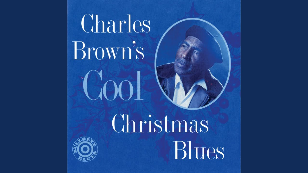 Charles brown please come home for christmas - Christmas Comes But Once A Year Charles Brown Topic