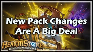 [Hearthstone] New Pack Changes Are A Big Deal