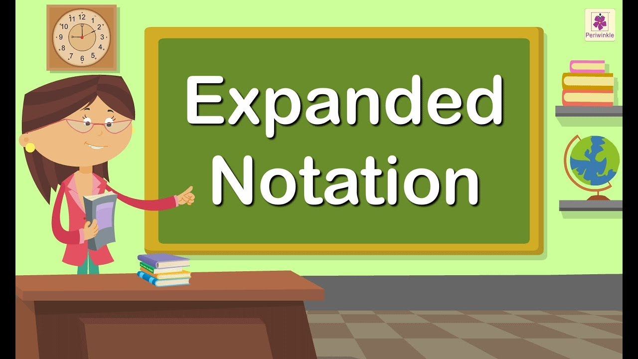Expanded Notation of A Number   Maths For Kids   Grade 4   Periwinkle -  YouTube [ 720 x 1280 Pixel ]