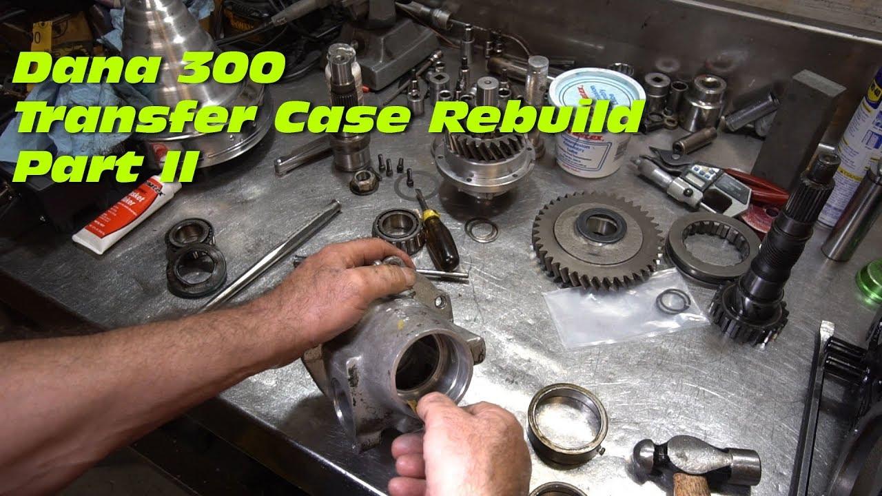 Dana 300 Transfer Case Rebuild - Part 2 - Assembly