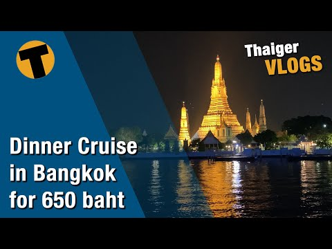 Dinner cruise in Bangkok for 650 baht
