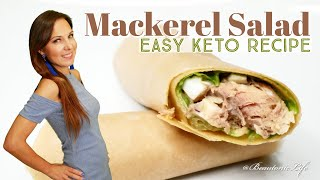 Mackerel Salad - Keto Recipe - Low Carb Salad Recipe