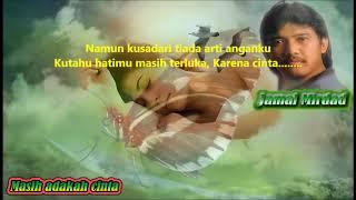 Download Lagu Masih adakah cinta-Jamal Mirdad mp3