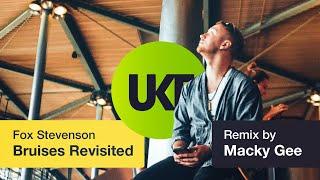 Fox Stevenson - Bruises (Macky Gee Remix)