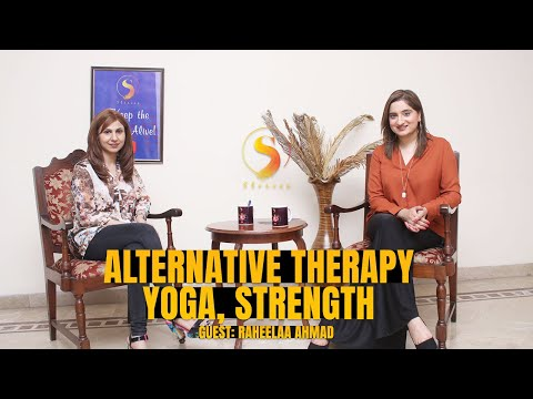 "ALTERNATIVE THERAPY, YOGA & STRENGTH | Raheelaa Ahmed | Promo | The ""S"" Stories by Sophiya Anjam"