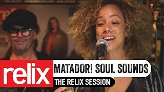 Matador! Soul Sounds Live at Relix