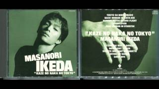 Kaze no naka no Tokyo (Tokyo in the Wind) is the 3rd album of 池田...