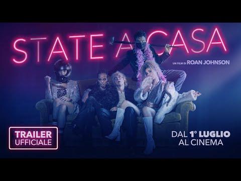 STATE A CASA (2021) - TRAILER UFFICIALE