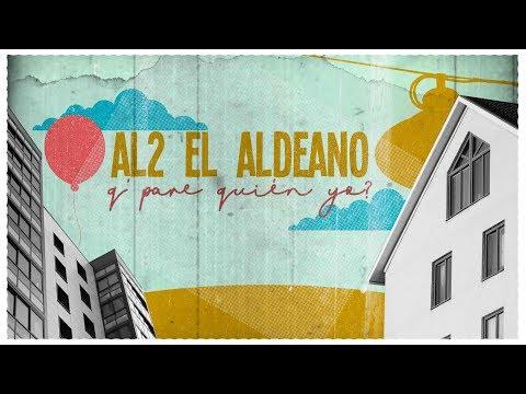 Al2 El Aldeano - Q' Pare Quien Yo?