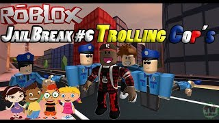Roblox - JailBreak #6 trolling cops (Little Einsteins)😂